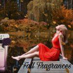 Fall Fragrances